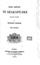 Oeuvres complètes de Shakspeare: Volume3
