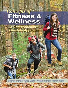 Concepts of Fitness And Wellness  A Comprehensive Lifestyle Approach Book