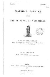 Marshal Bazaine before the tribunal at Versailles