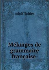 M?langes de grammaire fran?aise