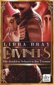 The Diviners   Die dunklen Schatten der Tr  ume PDF