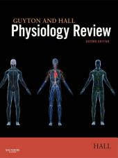 Guyton & Hall Physiology Review E-Book: Edition 2