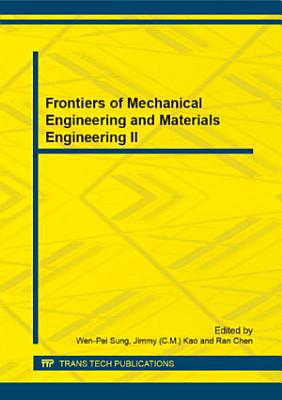Frontiers of Mechanical Engineering and Materials Engineering II PDF