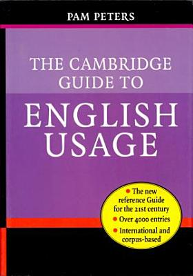 The Cambridge guide to English usage PDF