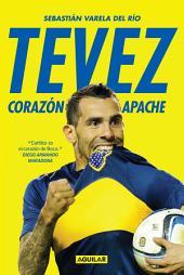 Tevez: Corazón apache