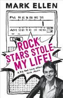 Rock Stars Stole My Life