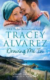 Drawing Me In: (Stewart Island Book 7: A New Zealand Secret Baby Second Chance Romance)