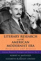 Literary Research and the American Modernist Era PDF