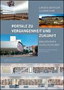 Portale zu Vergangenheit und Zukunft  Bibliotheken in Deutschland PDF