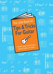 The Little Book of Tips & Tricks for Guitar