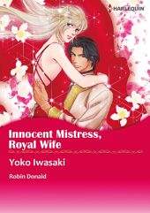 INNOCENT MISTRESS, ROYAL WIFE: Harlequin Comics
