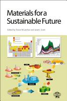 Materials for a Sustainable Future PDF