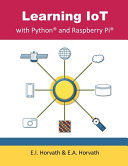 Learning IoT with Python and Raspberry Pi