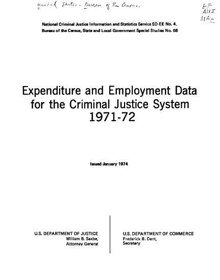 Expenditure and Employment Data for the Criminal Justice System  1971 72 PDF