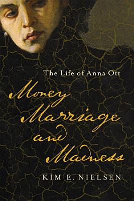 Money  Marriage  and Madness