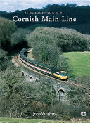 An Illustrated History of the Cornish Main Line