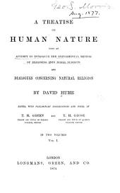 A Treatise on Human Nature: Being an Attempt to Introduce the Experimental Method of Reasoning Into Moral Subjects; and Dialogues Concerning Natural Religion
