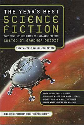 The Year s Best Science Fiction  Twenty First Annual Collection PDF