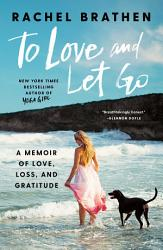 To Love And Let Go PDF