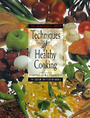 The Professional Chef s Techniques of Healthy Cooking PDF