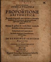 Disp. ethico-polit. de proportione arithmetica