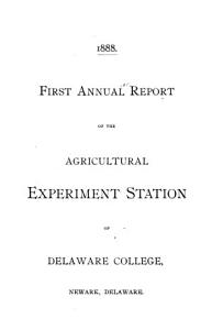 Annual Report of the Agricultural Experiment Station of Delaware College PDF