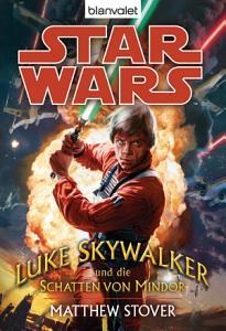 Star Wars  Luke Skywalker und die Schatten von Mindor PDF