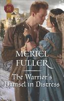 The Warrior s Damsel in Distress PDF