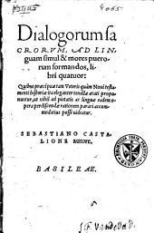 Dialogorum sacrorum, ad linguam simul & mores puerorum formandos, libri quatuor