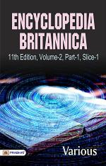 Encyclopaedia Britannica, 11th Edition, Volume 2, Part 1, Slice 1