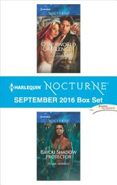 Harlequin Nocturne September 2016 Box Set: Otherworld Challenger\Bayou Shadow Protector