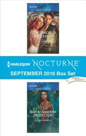 Harlequin Nocturne September 2016 Box Set: Otherworld Challenger\Bayou Shadow Protector