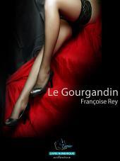 Le gourgandin