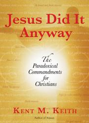 Jesus Did It Anyway Book PDF