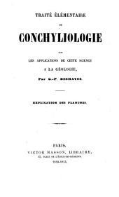 Traité élémentaire de conchyliologie: avec les applications de cette science à la géologie