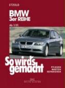 So wird s gemacht  BMW 3er Reihe ab 3 05 PDF