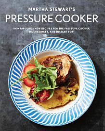 Martha Stewart S Pressure Cooker