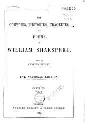 The Comedies, Histories, Tragedies, and Poems of Wm. Shakspere: Volume 1