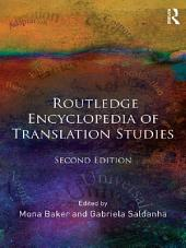 Routledge Encyclopedia of Translation Studies: Edition 2