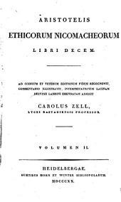 Aristotelis Ethicorum Nicomacheorum libri decem: Volume 2