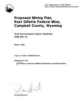 Proposed mining plan, East Gillette Federal Mine, Campbell County, Wyoming: draft environmental impact statement