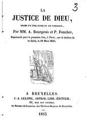 La justice de dieu: drame en cinq actes et six tableaux