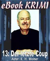 Krimi 013: Der letzte Coup