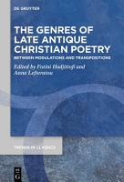 The Genres of Late Antique Christian Poetry PDF