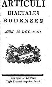 Articuli Diaetales Budenses Anni M. DCC. XCII.