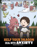 Help Your Dragon Deal With Anxiety