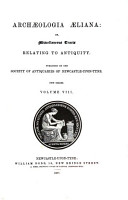 Archaeologia Aeliana  Or  Miscellaneous Tracts Relating to Antiquity PDF