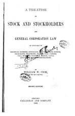 A Treatise on Stock and Stockholders and General Corporation Law PDF