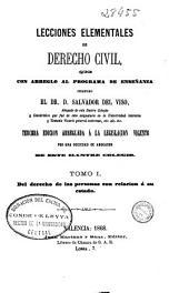 Lecciones elementales de derecho civil: Del derecho de las personas con relación á su estado, Volumen 1