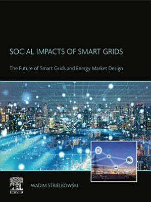 Social Impacts of Smart Grids